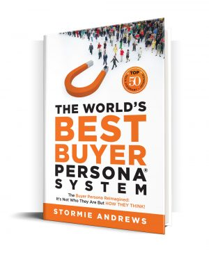 The World's Best Buyer Persona System® Book Cover